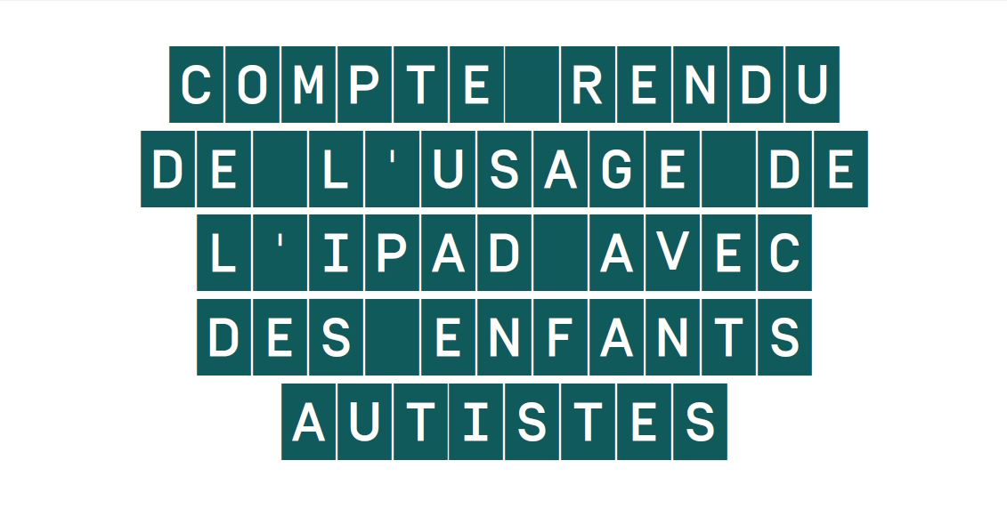 image Compte rendu de l'usage de l'ipad avec des enfants présentant des troubles du spectre autistique.  Bernadette Kim 2013