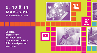 Salon Educatec Educatice du 9, 10 et 11 mars 2016