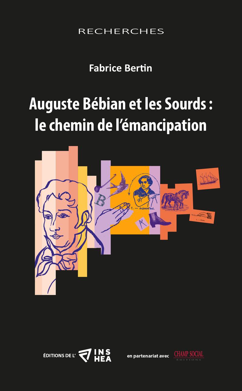 Couverture du livre de Fabrice Bertin sur Auguste Bébian, lien vers la boutique.