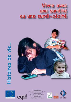 """Couverture de l'ouvrage """"Vivre avec une surdité ou une surdi-cécité"""". La couverture est illustrée par trois photos d'enfants."""