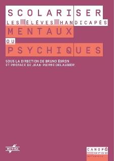 """Couverture de l'ouvrage """"Scolariser les élèves handicapés mentaux ou psychiques"""""""