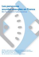 """Jaquette du fim """"Les personnes sourdes-aveugles en France : de l'enfance à l'adolescence"""". Sans visuel."""