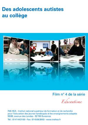 """Jaquette du film """"Des adolescents autistes au collège"""" illustrée par trois photos de collègiens en classe."""