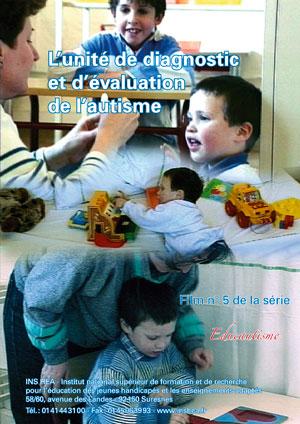 """Jaquette du film """"L'unité de diagnostic d'évaluation de l'autisme"""" illustrée par plusieurs photos d'enfants"""