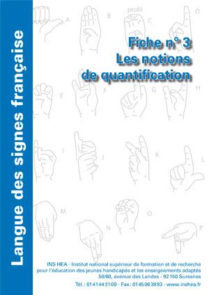 """Jaquette du film """"Langue des signes française (LSF) : 3. Les notions de quantification"""" illustrée par l'alphabet de la LSF."""