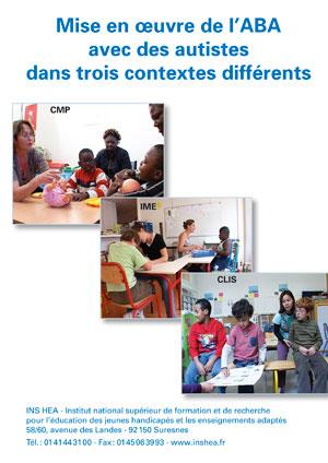 """Jaquette du film """"Mise en œuvre de l'ABA avec des autistes dans trois contextes différents"""" illustrée par trois photos d'élèves en classe."""
