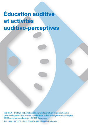 "Jaquette du film ""Éducation auditive at activités auditivo-perceptives"", illustrée par le logo de l'INS HEA"