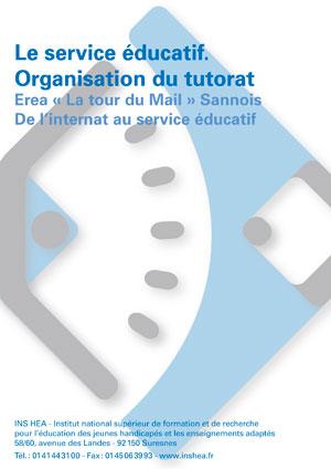 """Jaquette du film """"Le service éducatif - Organisation du tutorat. Erea """"La tour du Mail"""", Sannois"""" sans visuel"""