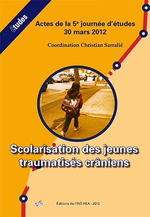 """Couverture de l'ouvrage """"Scolarisation des jeunes traumatisés crâniens"""""""